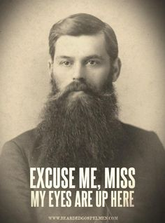 Yeah... I have this problem! I'm a beard perv!