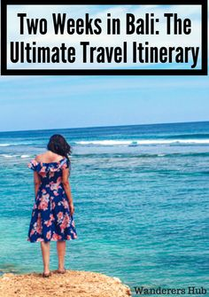 2 week itinerary for Bali, Indonesia - The Perfect Travel Guide