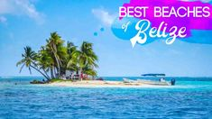 "5 best beaches in Belize to visit In 2018. Belize has 240 miles of coastline and 450+ islands which they call ""Cayes."" Don't miss these 5 beaches in Belize"