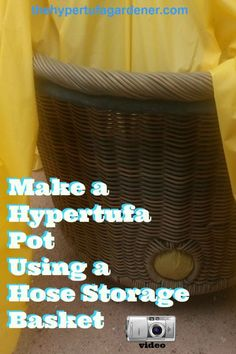 I have a video included here showing the packing of the cement medium into the Hose Storage Basket Hypertufa - The Hypertufa Gardener