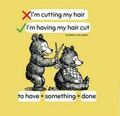 To have something done 😎 What is the difference: 'I am cutting my hair.' 'I am having my hair cut.' 'I am cutting my hair' means… Advanced English Grammar, English Speaking Skills, Teaching English Grammar, English Writing Skills, English Vocabulary Words, English Language Learning, English Lessons, French Lessons, German Language
