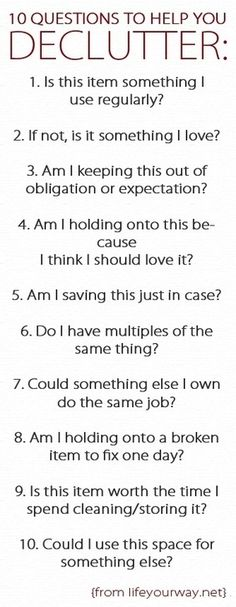 10 Questions to Help You Declutter your home. 10 Questions to Help You Declutter your home. Clutter Organization, Organizing Tips, Organization Ideas, Storage Ideas, Decluttering Ideas, Storage Solutions, Clutter Control, Declutter Your Life, Do It Yourself Home