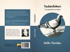 Good news! The German edition of Feeding the Doves, 31 Short Stories and Haibun, Taubenfüttern, is ready for the Munich Book Show I have already delivered copies of my books to the organ. Authors, Writers, Book Writer, Book Show, Munich, Short Stories, Good News, My Books, German