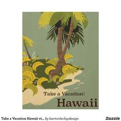 Take a Vacation Hawaii vintage travel poster