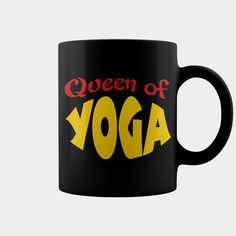 Queen of #Yoga mug, Order HERE ==> https://www.sunfrog.com/Fitness/121572816-627538096.html?70559, Please tag & share with your friends who would love it, #renegadelife #birthdaygifts #jeepsafari  #yoga clothes, yoga quotes, yoga workout #chemistry #rottweiler #family #legging #shirts #tshirts #ideas #popular #everything #videos #shop