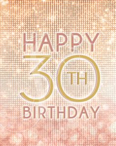 Happy 30th Birthday - Decorative Sign for a Pink and Gold Themed 30th Birthday Party