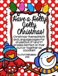 Christmas Workbook for students in Grades 3 and 4. Includes Math and Language Arts.  From my TPT store!