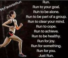 Never felt better about my body. Never felt a more clear mind.  Running is a gift. Don't waste it.