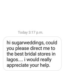 Any recommendations for the BEST bridal stores in Lagos ???? Someone needs this info