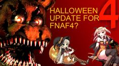 Five Nights at Freddy's 4-[Halloween Update News]