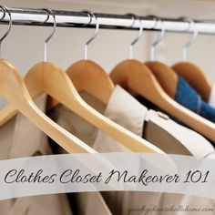 Clothes Closet Makeover 101 at Goodbye, House. Hello, Home!