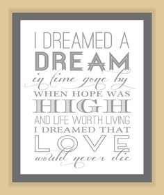 """I Dreamed a Dream"" Print 