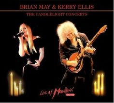 Brian May and Kerry Ellis: The Candlelight Concerts (Montreux Sounds)