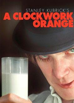 A Clockwork Orange. Do you wanna milk?