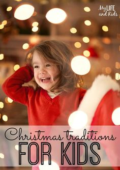 Wonderful (and simple) Christmas traditions for kids! Help your kids find the magic in the season with these great Christmas traditions!