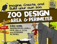 Design a ZOO with Area and Perimeter.  Image and create your own zoo using math skills.  PBL activity.  ($4.75)