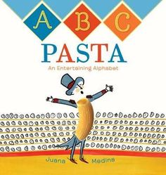 ABC Pasta An Entertaining Alphabet (Book) : Rosas, Juana Medina : A is for angel hair acrobat M is for Macaroni the Magician and T is for tortellini trapeze artist. It's an ABC circus that's good enough to eat! Viking Books, Abc Alphabet, Teaching Letters, Children's Picture Books, Used Books, The Magicians, Childrens Books, Ebooks, Entertaining