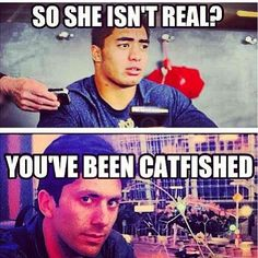 i have been catfished