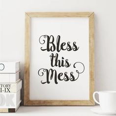 Bless this Mess http://www.notonthehighstreet.com/themotivatedtype/product/bless-this-mess-calligraphy-poster-wall-art @notonthehighst #notonthehighstreet