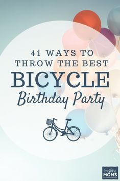 41 Ways to Throw the Best Bicycle Birthday Party Bicycle Birthday Parties, Bicycle Party, Birthday Party Snacks, Retirement Parties, 6th Birthday Parties, It's Your Birthday, 4th Birthday, Theme Parties, Birthday Ideas