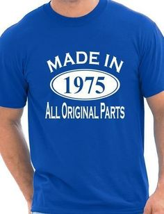 Made in 1975 Mens 40th Birthday Gift T-Shirt More Size and Colors #camiseta #friki #moda #regalo