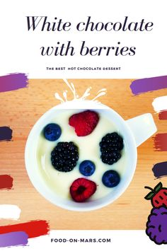 The perfect hot chocolate - Food On Mars Meal Recipes, Sweets Recipes, Quick Recipes, Healthy Dinner Recipes, Healthy Snacks, Hot Chocolate Recipes, Homemade Recipe, Blackberries, White Chocolate