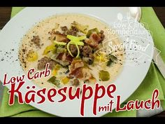 Käsesuppe mit Lauch - So genial lecker ist Low Carb