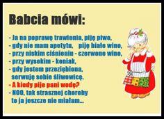 Babcia mówi . . .