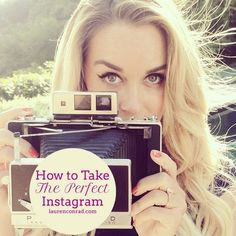How to take a Perfect Instagram Picture