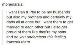 YES. ALL DAY AND NIGHT EVERYDAY AND NIGHT SOMEONE FINALLY GETS ME YES. I ALSO WANT THEM TO BE MY UNCLES