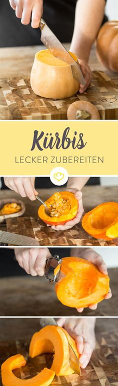 Prepare pumpkin properly - you have to pay attention to that - They come in different colors, shapes and sizes – pumpkin is in great demand. I Love Food, Good Food, Yummy Food, Tasty, Healthy Cooking, Healthy Recipes, Eat Smart, Pumpkin Recipes, Food Inspiration