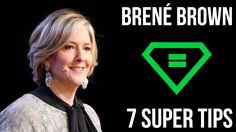 Brené Brown   7 Super Tips - YouTube
