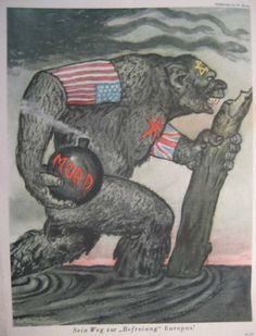 "German propaganda poster with inscription: ""His way to ""liberate"" Europe!"" - depicts the Soviet Union as a barbarous gorilla, wearing the U.S. and British flags as armbands and being controlled by the Jews (star of David on its head). It carries a bomb with inscription ""Mord""(Murder)."