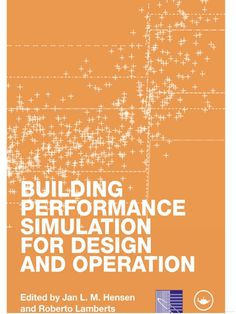 Building Performance Simulation for Design and Operation - Google Books