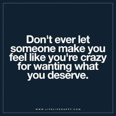 Don't Ever Let Someone Make You Feel