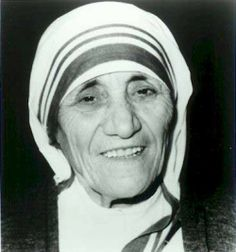 "Mother Theresa: ""I know God will not give me anything I can't handle.  I just wish that He didn't trust me so much."""