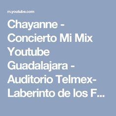 Chayanne - Concierto Mi Mix Youtube Guadalajara - Auditorio Telmex- Laberinto de los Famosos - YouTube