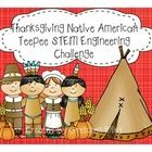 Here is a great way to incorporate the NGSS and STEM education into the holidays.  The Thanksgiving Teepee STEM Challenge includes: Prompt question...