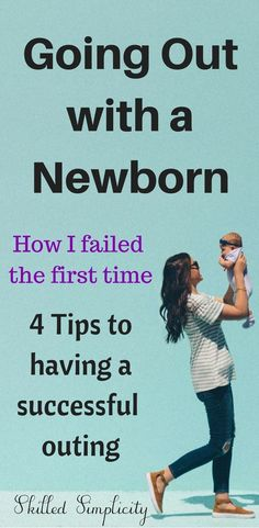 4 Tip to a Successful Outing with Your Newborn