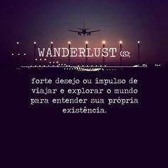 Wanderlust #SenhoraInspiracao