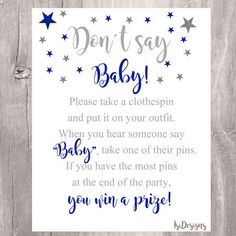 Dont Say Baby Sign, Baby Shower Game, Printable Royal Blue and Silver Clothes Pin Game, Instant Download Twinkle Star Baby Shower Game  Print and displaythis sign and get guests to pin the clothes pin on them. Any guest who says the word baby can have their pin taken by another guest. The guest with the most pins, at the end of the party wins a prize!  This listing is for an INSTANT DOWNLOAD PDF file. You will not get any shipped product. NO PHYSICAL ITEM will be shipped as this is a digital…