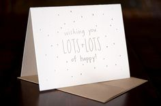 Lots of Happy letterpressed card.