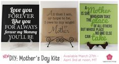 DIY Mother's Day plaque kits.  Includes vinyl in color of your choice and unpainted square board.  One week only!  Now thru April 3rd #uppercaseliving #DIY #Mothersday #craft #vinylkit #quotequeen