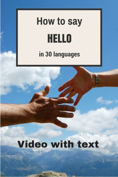 How to say #hello in 30 languages #travel #video #conversation