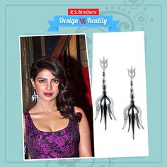 ‪#‎Design‬ Vs. ‪#‎Reality‬! Bollywood Actress ‪#‎PriyankaChopra‬ looks stunning in these 3D Trishul ‪#‎Earrings‬. This ‪#‎Fashion‬ Jewelery adds more grace to her Look. How much would you rate for this Style out of 5**? (Image copyrights belong to their respective owners)