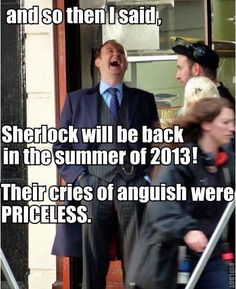 Who was the idiot that came up with the brilliant idea that Gatiss and Moffat should work together for a show? Maybe we should let them take over the universe as well?