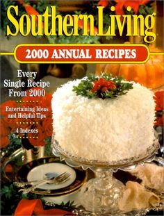 Southern Living Annual Recipes by Southern Living Foods http://www.amazon.com/dp/084871993X/ref=cm_sw_r_pi_dp_RDCmub11BV7B1