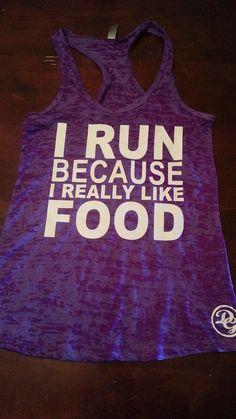 I Run Because I Really Like Food tank top.Womens Workout tank top. Fitness Tank Top.Womens Burnout tank.Crossfit Tank Top.Running Tank Top on Etsy, $19.99