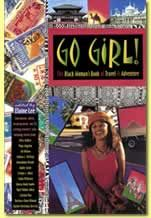 Go Girl! A book/blog on travelling the world as a black woman. Gotta get it!