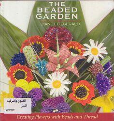 The Beaded Garden - Aga An - Álbuns da web do Picasa...FREE BOOK,PATTERNS AND INSTRUCTIONS!!
